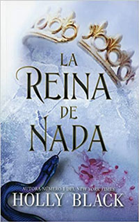 La reina de nada de Holly Black